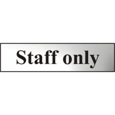 Staff Only Sign in Chrome 200mm x 50mm