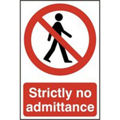 Strictly No Admittance Safety Sign 200mm x 300mm
